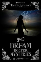 Dream Sequence: Dream Series, books 1-3