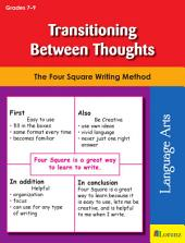 Transitioning Between Thoughts: The Four Square Writing Method for Grades 7-9