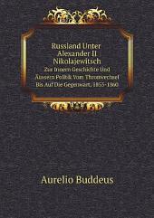 Russland Unter Alexander II Nikolajewitsch