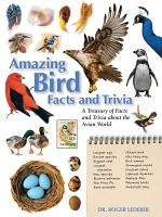 Amazing Bird Facts and Trivia