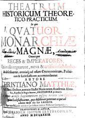 Theatrum historicum theoretico-practicum