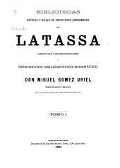 Bibliotecas antigua y nueva de escritores aragoneses: Volumen 1