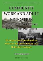 Community Work and Adult Education in Staveley, North-East Derbyshire, 1969–1972
