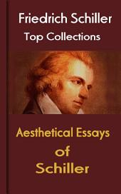 Aesthetical Essays of Schiller: Top Classic of German