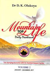 Mountain Top Life Daily Devotional: Volume 2 & 2B January to December