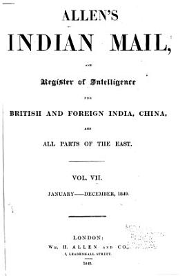 Allen s Indian Mail  and Register of Intelligence for British and Foreign India  China  and All Parts of the East PDF