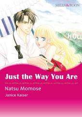 Just the Way You Are: Mills & Boon Comics