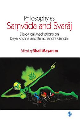 Philosophy as Samvada and Svaraj PDF