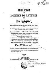 Epitre aux hommes de lettres de Belgique, relativement à la décision du 18 août 1839, ... aux fins de porter son jugement sur les dissertations-critiques ...