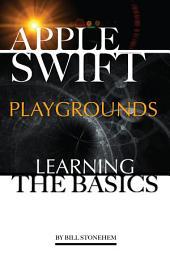 Apple Swift Playgrounds: Learning the Basics