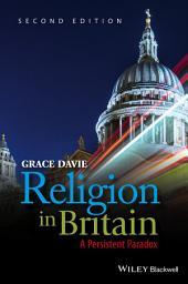 Religion in Britain: A Persistent Paradox, Edition 2