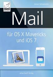 Mail für OS X Mavericks (Mac) und iOS 7 (iPhone/iPad)