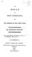An Essay on Open Communion  Or  The Freedom of the Lord s Table PDF