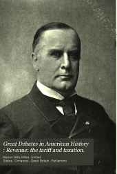 Great Debates in American History: Revenue: the tariff and taxation