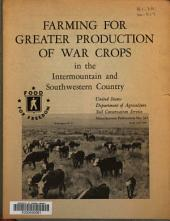 Farming for Greater Production of War Crops in the Intermountain and Southwestern Country