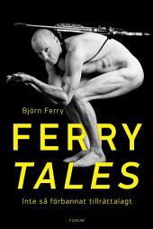 Ferry tales: Inte så förbannat tillrättalagt