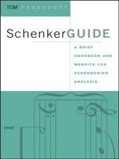 SchenkerGUIDE: A Brief Handbook and Website for Schenkerian Analysis