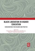 Black Liberation in Higher Education
