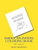 American Infidel Coloring Book