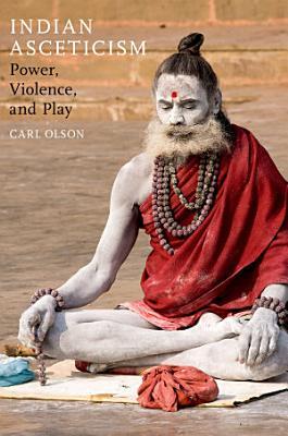 Indian Asceticism PDF