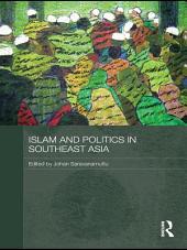 Islam and Politics in Southeast Asia