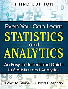 Even You Can Learn Statistics and Analytics PDF