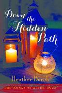 Down the Hidden Path PDF