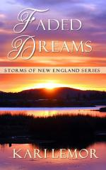 Faded Dreams (Storms of New England book 6)