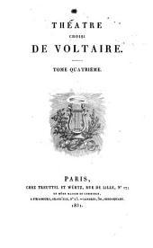 Théâtre choisi de Voltaire: Volume4