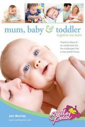 Mum, Baby & Toddler