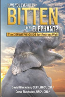 Have You Ever Been Bitten by an Elephant?