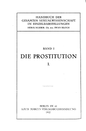 Die Prostitution: Band 1