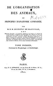 De l'organisation des animaux, ou Principes d'anatomie comparée: Volume1