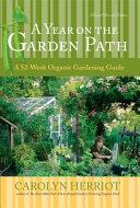 A Year on the Garden Path