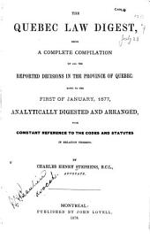 The Quebec Law Digest: Down to the first of January, 1877