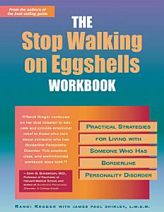 The Stop Walking on Eggshells Workbook Book