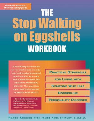 The Stop Walking on Eggshells Workbook