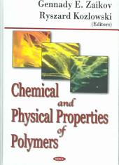 Chemical and Physical Properties of Polymers