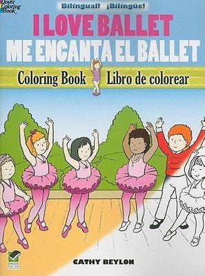I Love Ballet   Me Encanta El Ballet PDF