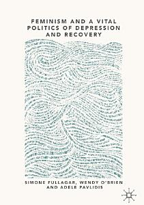 Feminism and a Vital Politics of Depression and Recovery PDF
