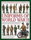 An Illustrated Encyclopedia of Uniforms of World War II PDF