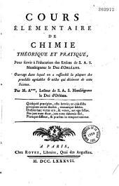 Cours élémentaire de chimie théorique et pratique... par M. A*** (P.-Ph. Alyon),...