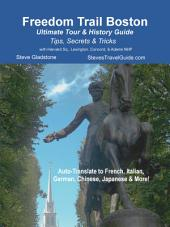 Freedom Trail Boston - Ultimate Tour & History Guide: Tips, Secrets, & Tricks