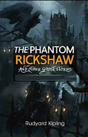 Download The Phantom Rickshaw and Other Ghost Stories Illustrated Book