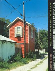 The Alleys And Back Buildings Of Galveston Book PDF