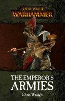 The Emperor's Armies