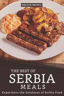 The Best of Serbia Meals