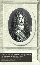 Lettres de madame de Sévigné, de sa famille, et de ses amis: Volume8