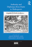 Authority and Diplomacy from Dante to Shakespeare