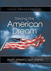 Saving the American Dream: Main Street's Last Stand